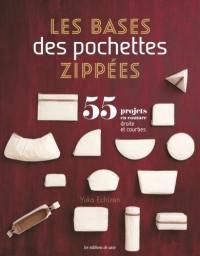 Les bases des pochettes zippées