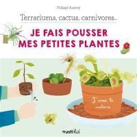 Terrariums, cactus, carnivores...