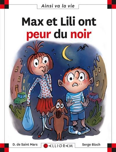 Max et Lili ont peur du noir