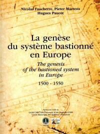 La genèse du systeme bastionné en Europe
