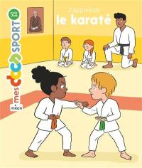 J'apprends le karaté