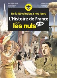 L'histoire de France pour les nuls en BD. Volume 3, De la Révolution à nos jours