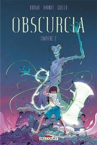 Obscurcia. Volume 2,