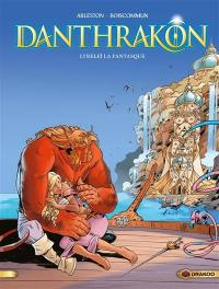 Danthrakon. Volume 2, Lyreleï la fantasque