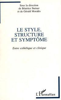 Le style, structure et symptome
