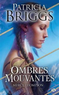 Mercy Thompson, Ombres mouvantes