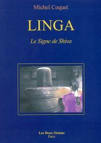 Linga, le signe de Shiva