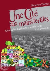 Une cité aux mains fertiles