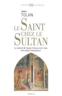 Le saint chez le sultan