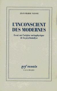 L'inconscient des Modernes