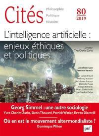 Cités. n° 80, L'intelligence artificielle