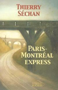 Paris-Montréal express