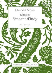 Ecrits de Vincent d'Indy. Vol. 2. 1904-1918