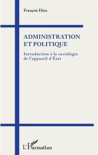 Administration et politique