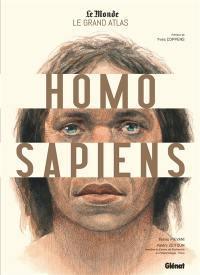 Le grand atlas Homo sapiens