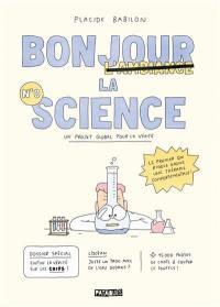 Bonjour la science. Volume 0,