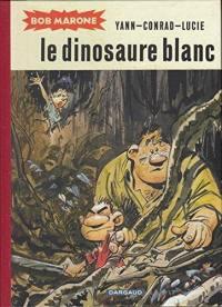 Bob Marone, Le dinosaure blanc
