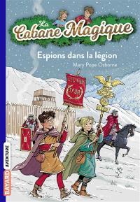La cabane magique. Volume 53, Espions dans la légion