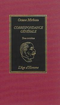 Correspondance générale. Volume 3,