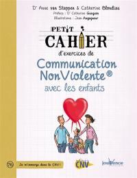 Petit cahier d'exercices de communication non violente