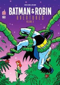 Batman & Robin aventures. Volume 3,