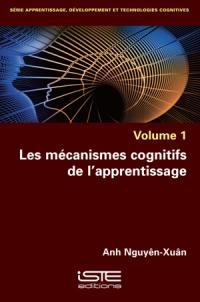 Les mécanismes cognitifs de l'apprentissage