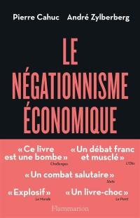Le négationnisme économique
