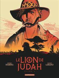 Le lion de Judah. Volume 1,