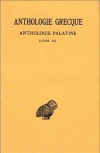 Anthologie grecque. Volume 10, Anthologie palatine