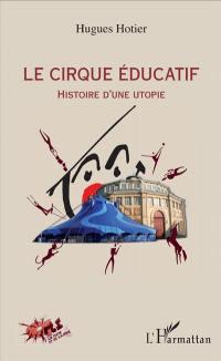 Le Cirque éducatif