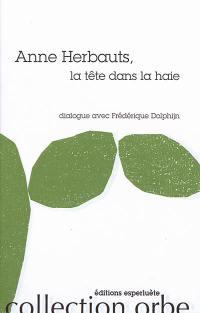 Anne Herbauts, la tête dans la haie