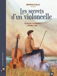 Les secrets d'un violoncelle
