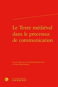 Le texte médiéval dans le processus de communication