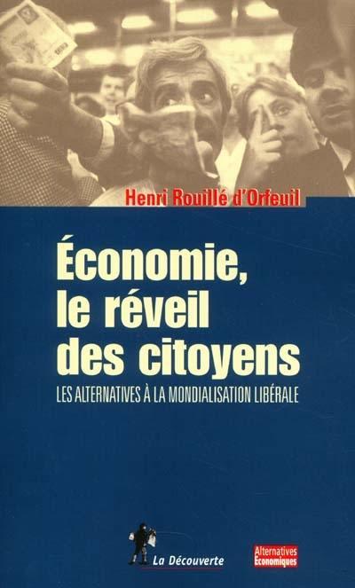Economie, le réveil des citoyens