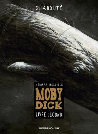 Moby Dick. Volume 2,
