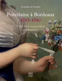 Porcelaine à Bordeaux, 1787-1790