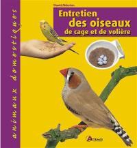 Entretien des oiseaux de cage et de volière