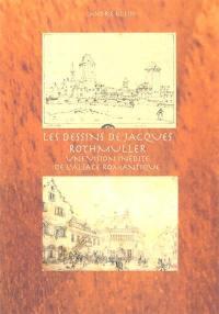 Les dessins de Jacques Rothmuller
