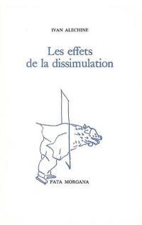 Les effets de la dissimulation