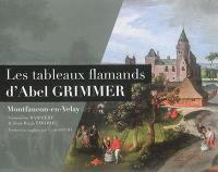 Les tableaux flamands d'Abel Grimmer