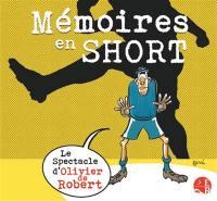 Mémoires en short