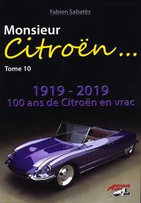 Monsieur Citroën. Volume 10, 1919-2019