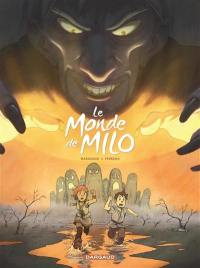 Le monde de Milo. Volume 2,