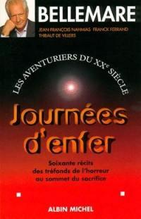 Les aventuriers du XXe siècle. Volume 3, Journées d'enfer