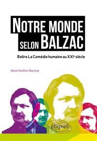 Notre monde selon Balzac