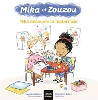 Mika et Zouzou, Mika découvre la maternelle