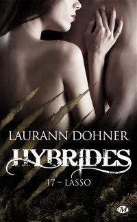 Hybrides. Vol. 17. Lasso