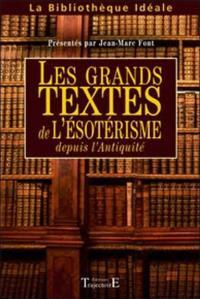 Les grands textes de l'ésotérisme depuis l'Antiquité