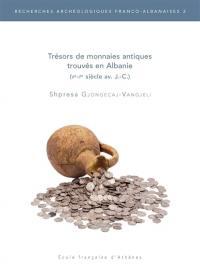 Trésors de monnaies antiques trouvés en Albanie