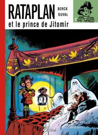 Rataplan. Volume 2, Rataplan et le prince de Jitomir